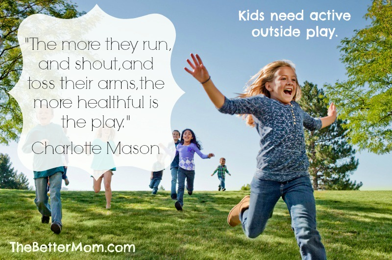 Children Need Active Outside Play