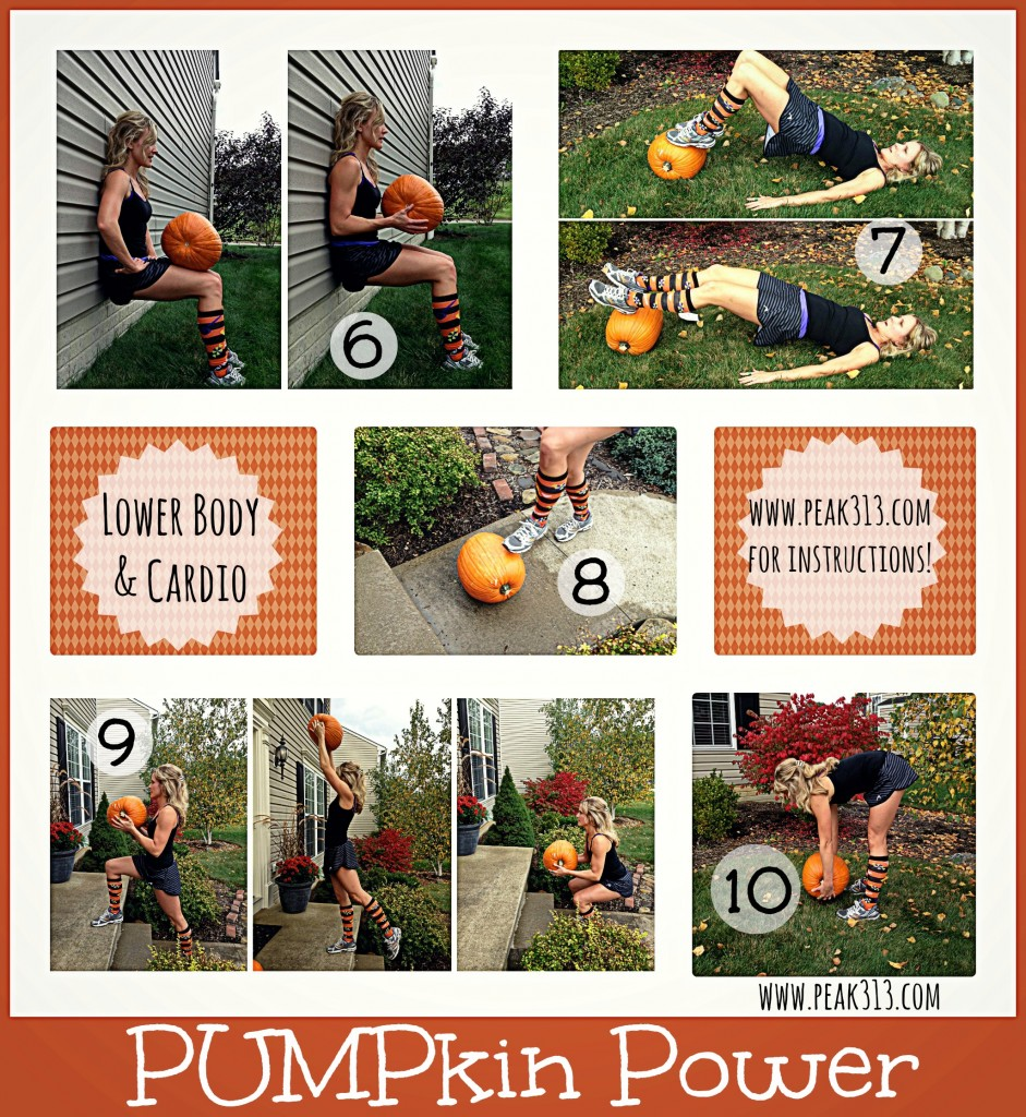 PUMPkin Workout (Lower Body) Page 1 of 2 | peak313.com