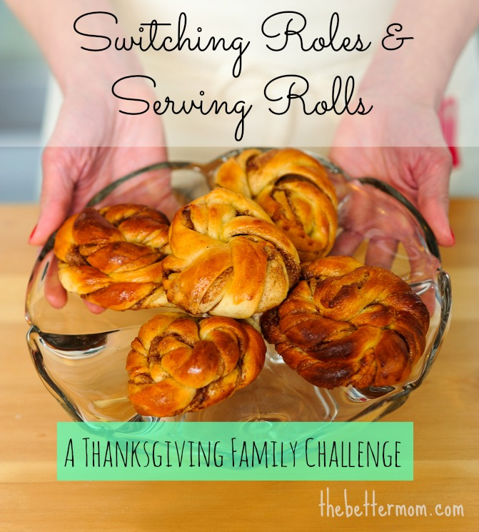 Switching Roles & Serving Rolls: A Thanksgiving Family Challenge