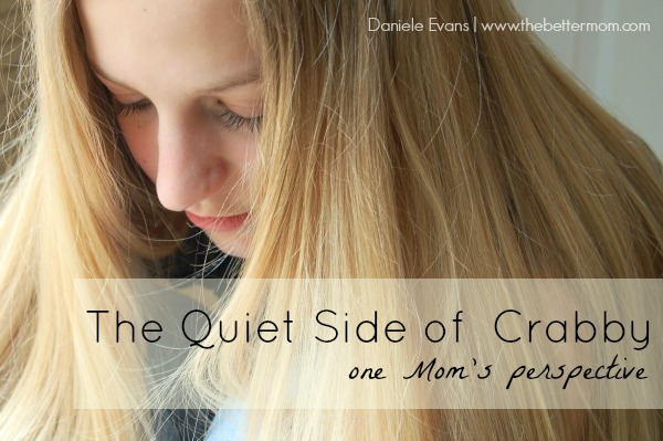 The Quiet Side of Crabby {one Mom's perspective}