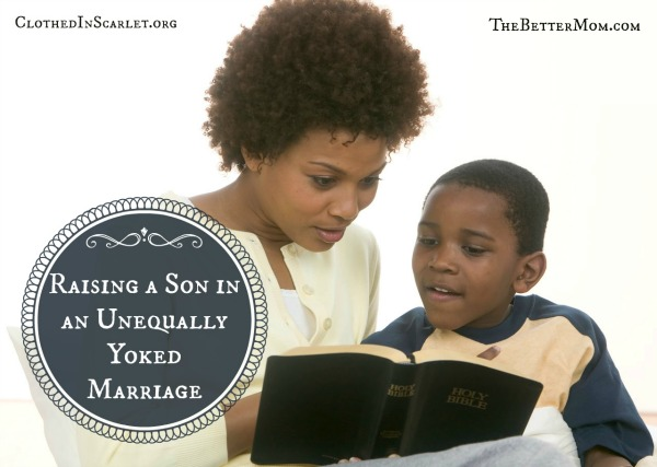 Raising a Son in an Unequally Yoked Marriage
