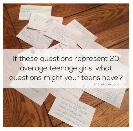 What questions might your teens have?