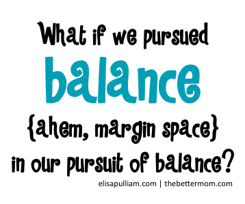What if we pursued balance in our pursuit of balance?