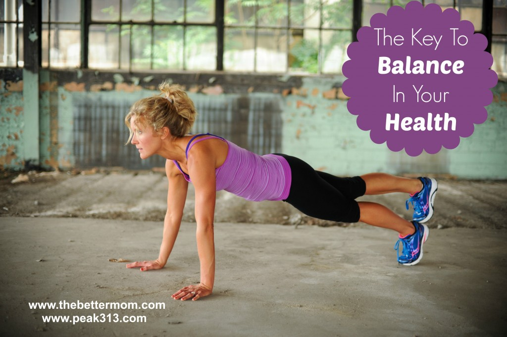 The Key To Balance in Your Health