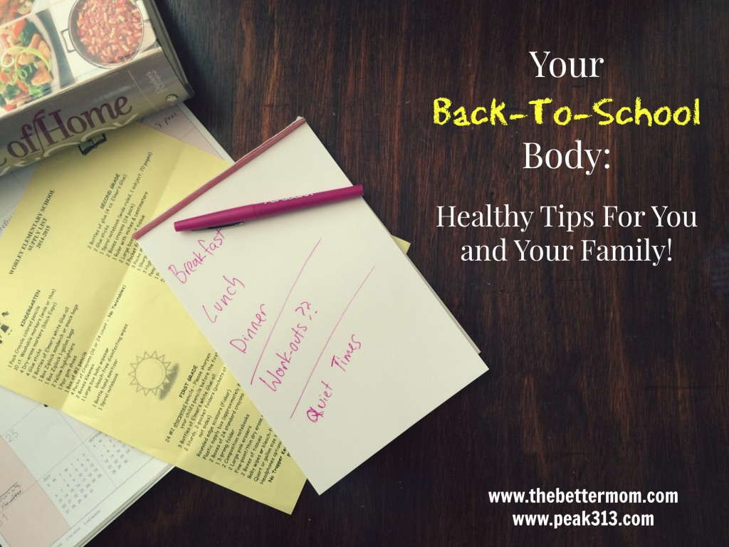 Your back-to-school body: Healthy Tips For You and Your Family | The Better Mom