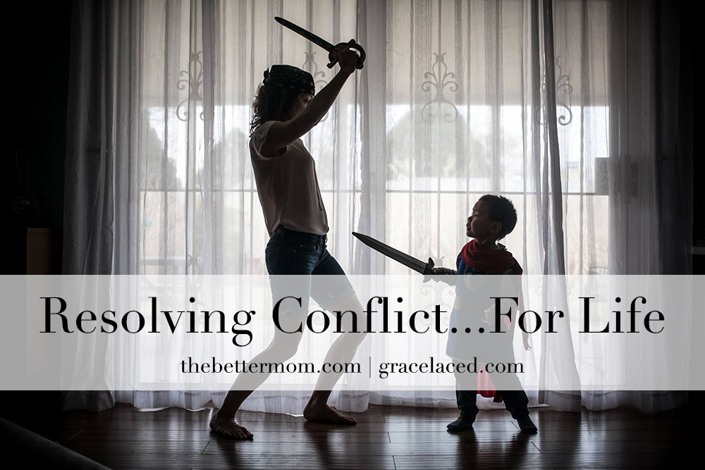 Resolving Conflict...For Life