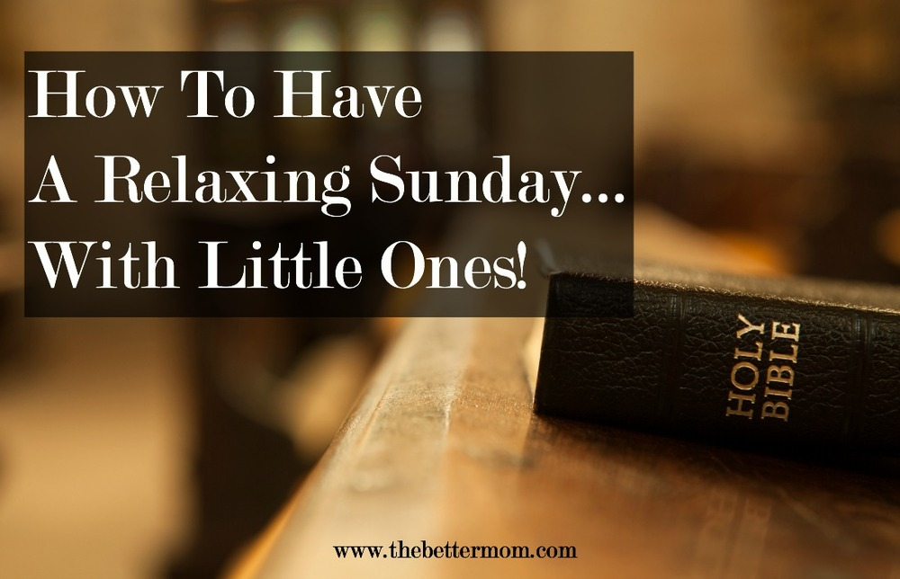 Are you ready for Sunday (or whichever day you have sabbath)? The day of rest can be anything but for a mom of little ones! But with a little preparation and planning throughout the week, we can secure pleasant days for ourselves and breathe a deep sigh when Sunday comes. Give a few of these ideas a try this week and see the transformation in your own weekend!