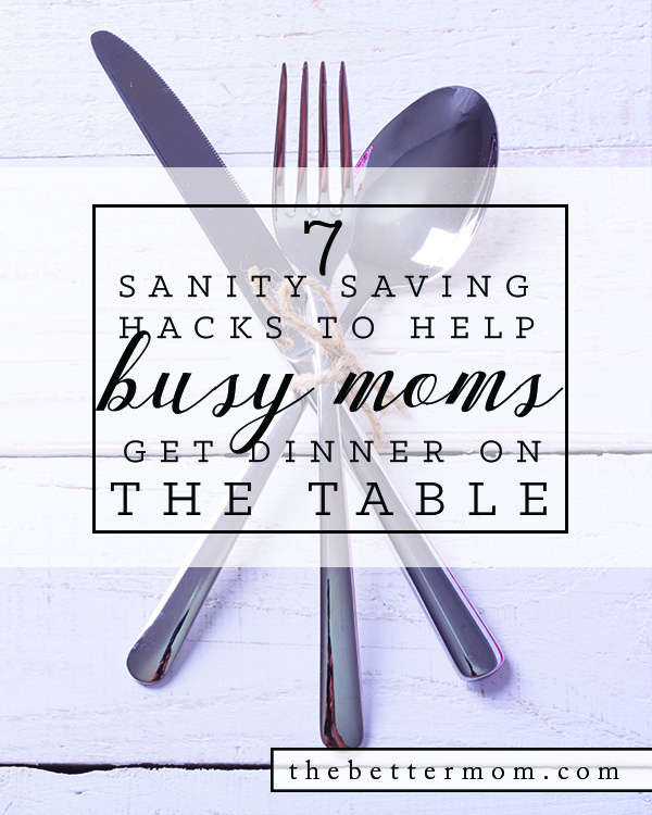 Do you struggle to get dinner on the table? For busy moms, it can be one of the most stressful times of the day! Here are some of our best tips, tricks and recipes to help you nourish hearts and tummies around the table!