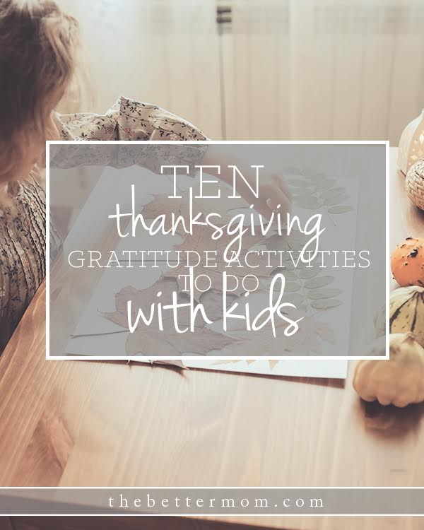How can we make Thanksgiving come alive for our kids? These activities will spur their hearts and bless others- plus they are a wonderful way to spend time with your sweeties!