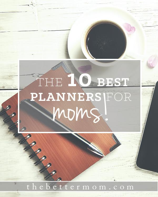 Looking for the best way to organize your days with purpose as you head into the new year? These ten planners for moms are our favorites! You're sure to find something that suits your style and your days among them!