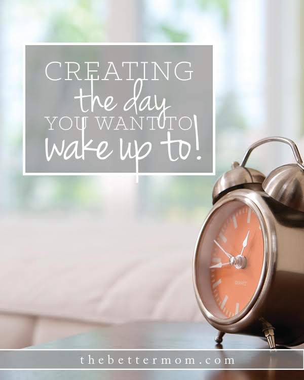 Do you dread waking up to chores, tasks and a house full of TO-do lists? Why not re-examine how you spend your time and change the flow of your days? These 5 tools will help get you started waking up to a life you love!