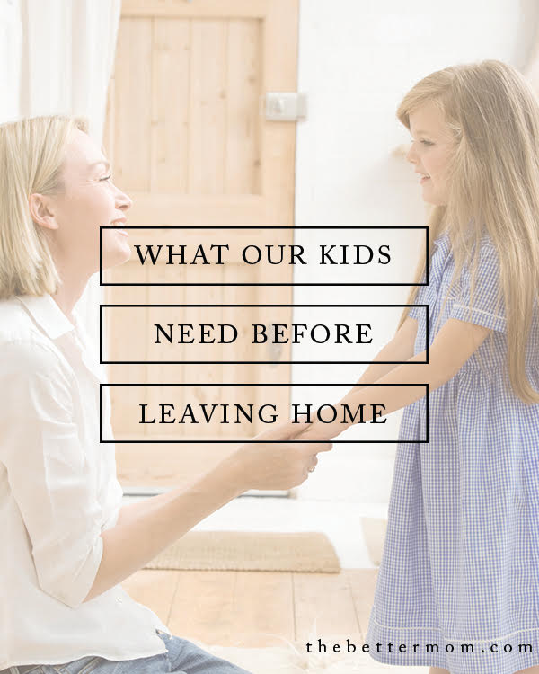 What do your children need from you before they leave home for good? The answer might surprise you! Gifts of heart, given over time are a foundation of your love and investment. Discover how to give these gifts with us today!