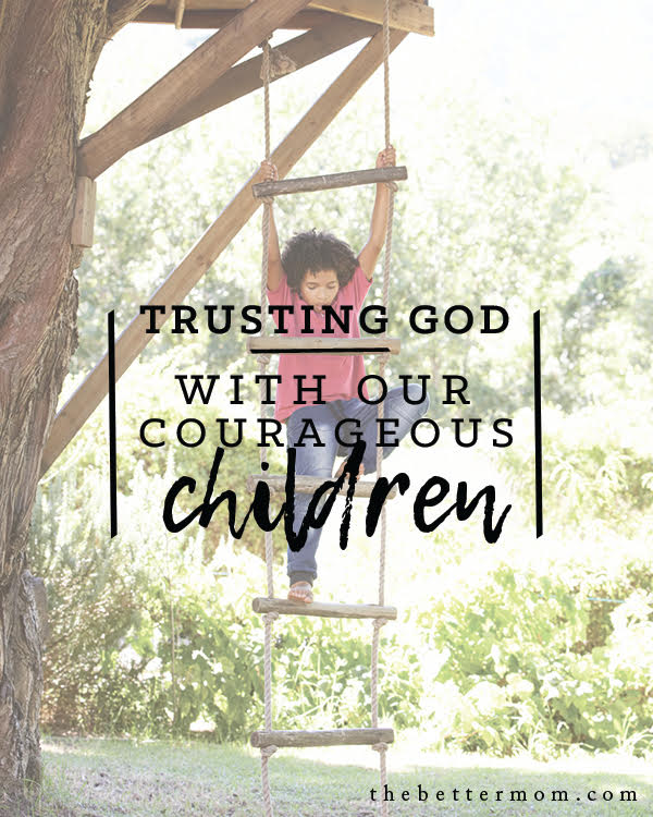 What do you dream for your children? That they will be strong? Full of faith? Courageous? But, as you teach them to trust God, you may find that you must trust Him too, as He leads your babes by faith.