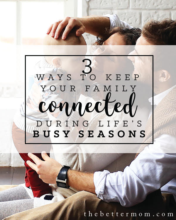 Fall activities have settled in and the verdict is clear: this is a busy season! So how does your family stay connected? How do you set aside time for what matters most? These three principles will help you keep each other at the center of everything spinning around you.