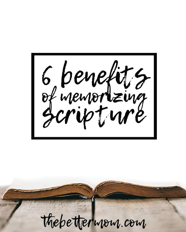 Want to adventure through scripture but unsure where to begin? Try memorizing! Here are six surprising benefits of beginning a practice of tucking God's word in your heart.