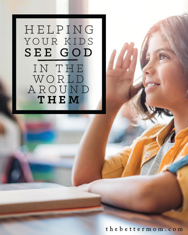 Opportunities to teach our children about God are everywhere! Come be inspired to open their imagination of his wonder and love in the details of the world around them.