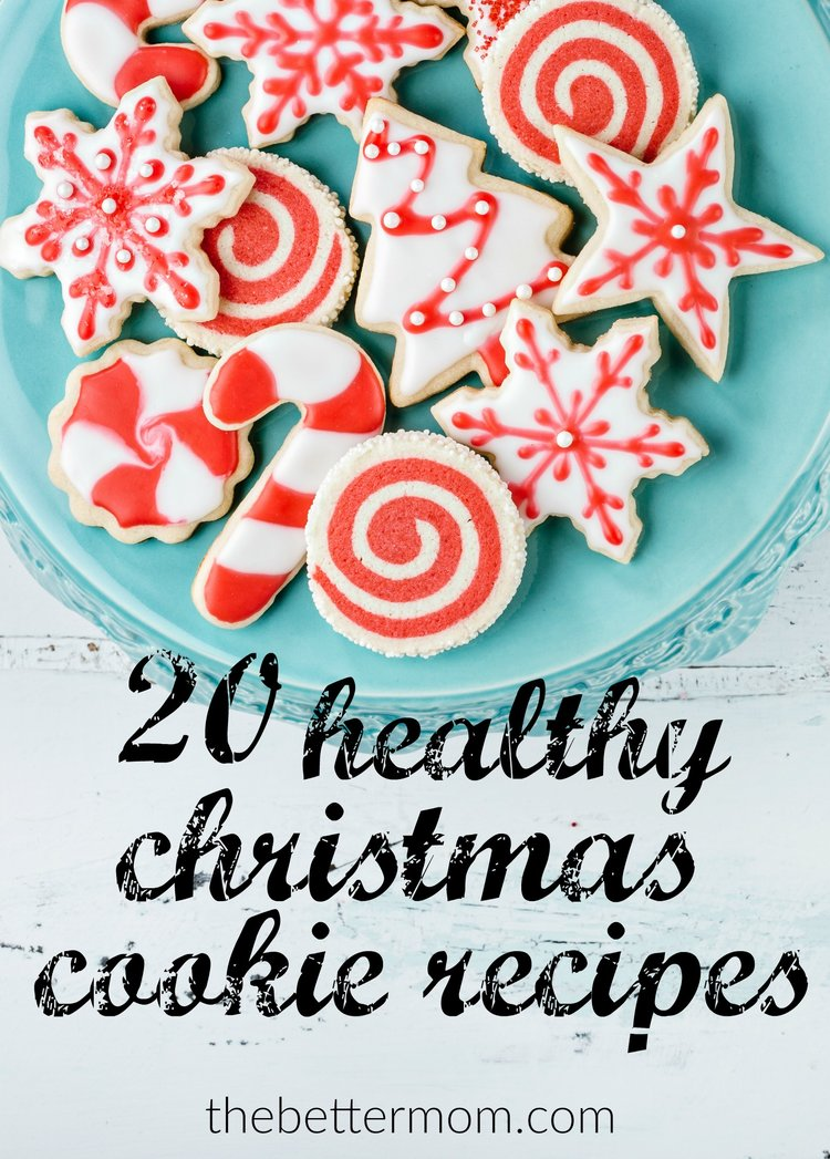 20 Healthy Christmas Cookie Recipes — the Better Mom