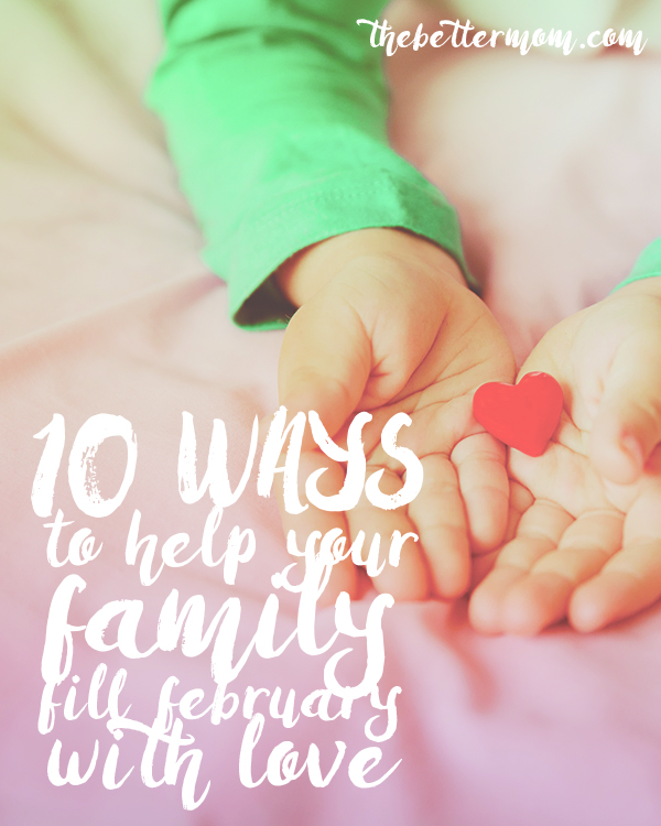 Love is in the air and This month is the perfect opportunity to show your children how special they are. Delight in the love of God together with these great ideas for family time.