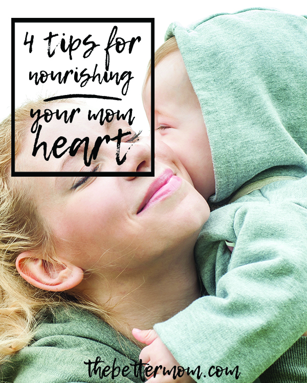 How are you doing, mama? Have you taken time to refuel and refill yourself lately? Here are some of our favorite ways to nourish a Mom heart!