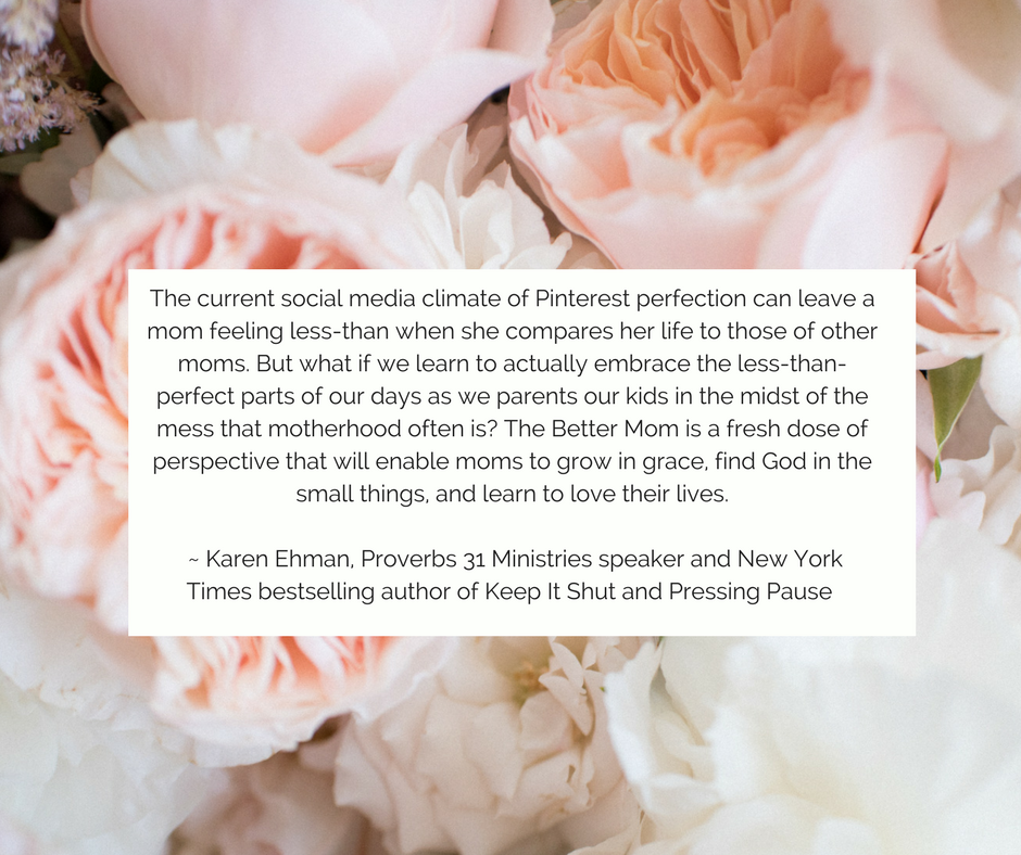 The current social media climate of Pinterest perfection can leave a mom feeling less-than when she compares her life to those of other moms. But what if we learn to actually embrace the less-than-perfect parts of ou (3).png