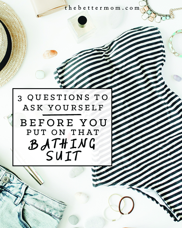 How do you feel when you wear a swimsuit? Just the thought can trigger emotions we're unsure of! Dive in with us to answer three questions that can transform the way you see yourself and help you enjoy this summer season.