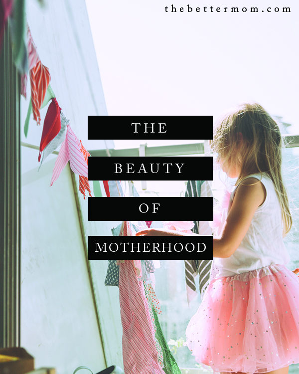 Some days a mom's heart needs the poetic- we need lyrical words to help us remember that the long days spent caring for and loving well beyond exhaustion are creating a life that is beautiful. Remember the loveliness of motherhood with us through these words today...