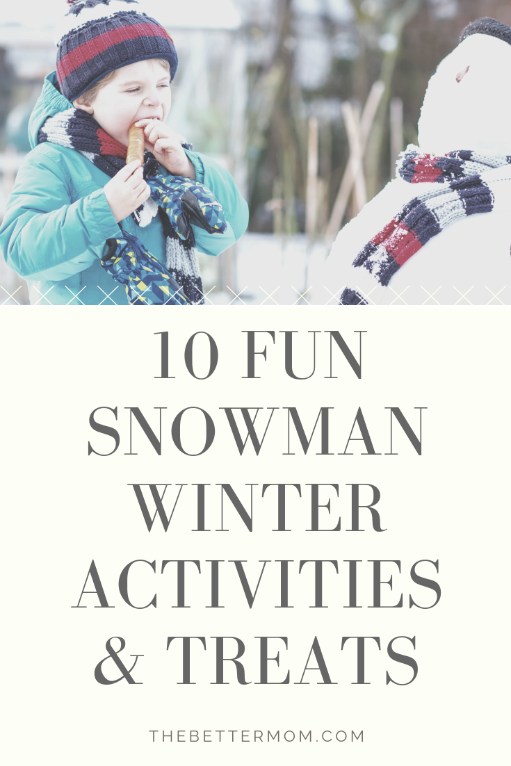 This time of year is the perfect time to come up with some fun snowman winter activities and treats to keep the kids engaged and occupied. I have gathered up 10 recipes, activities, and goodies to keep your kids busy for a while, and having a good time as we wait for spring to arrive. Good news...only one of the 10 ideas require any snow!