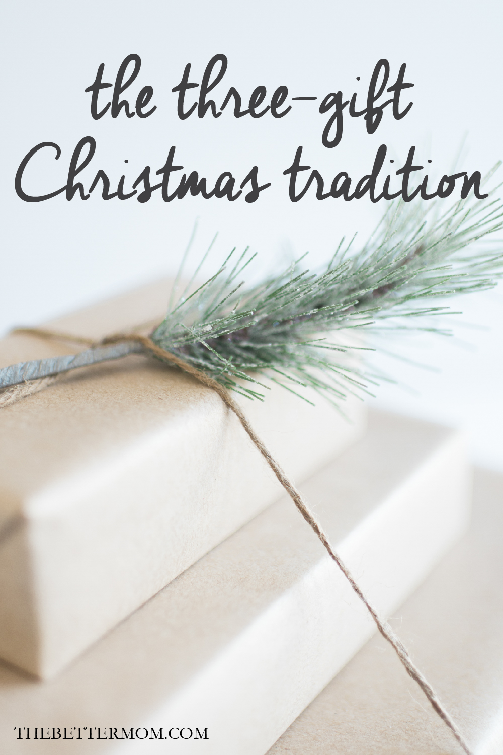 The Three-Gift Christmas Tradition — the Better Mom