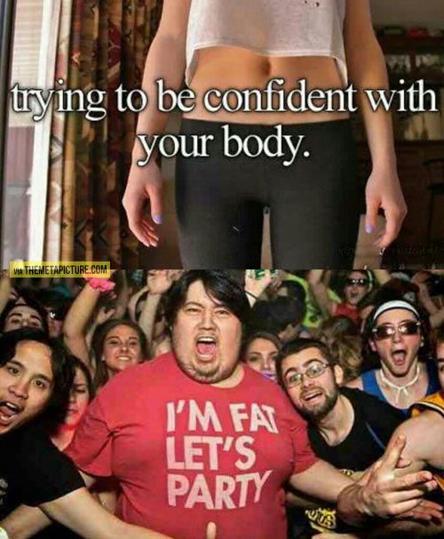 Be confident with your body