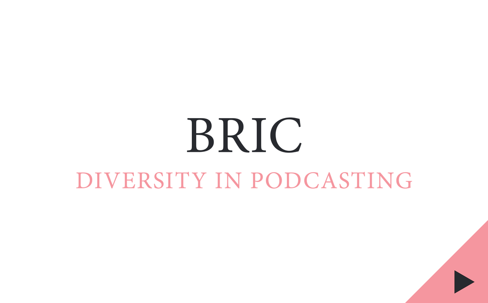 bric, diversity in podcasting, mitra kaboli, the heart, podcast panel