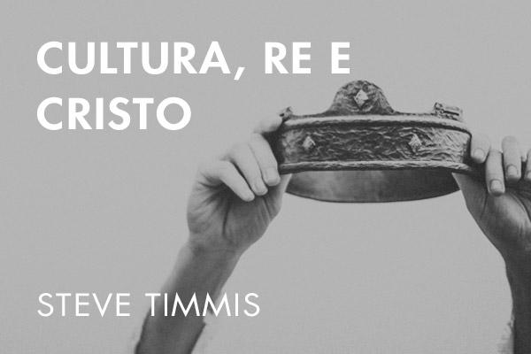 Cultura, Re e Cristo