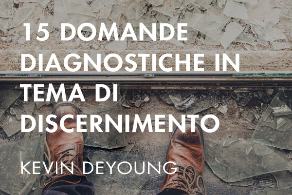 15 Domande diagnostiche in tema di discernimento
