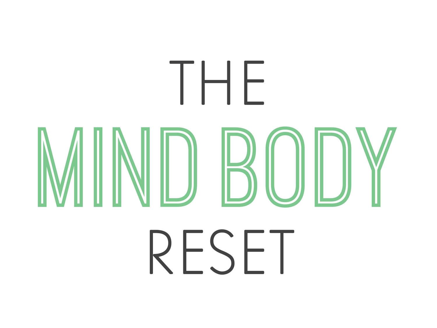 The Mind Body Reset