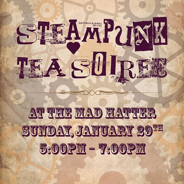 "In collaboration with @junqueinthytrunk , please join us for a Steampunk Tea Soirée! Sunday, January 29th from 5-7pm. Tickets are $38 per person (+tax), which includes entry, a scrumptious tea party buffet, hot tea and entertainment! There will be a costume contest and tea dueling, so come all dressed in your very best steampunk finery! We will also have a Beer, Wine & Bubbly Cash Bar, and our gift shop will be open for your enjoyment. Tickets available now on our website (link in description), just click on ""Events"", then click ""Steampunk Tea Soirée"". We'll see you there! 🎩⚙️🥂 #steampunk #teaparty #soiree #madhatteranoka"