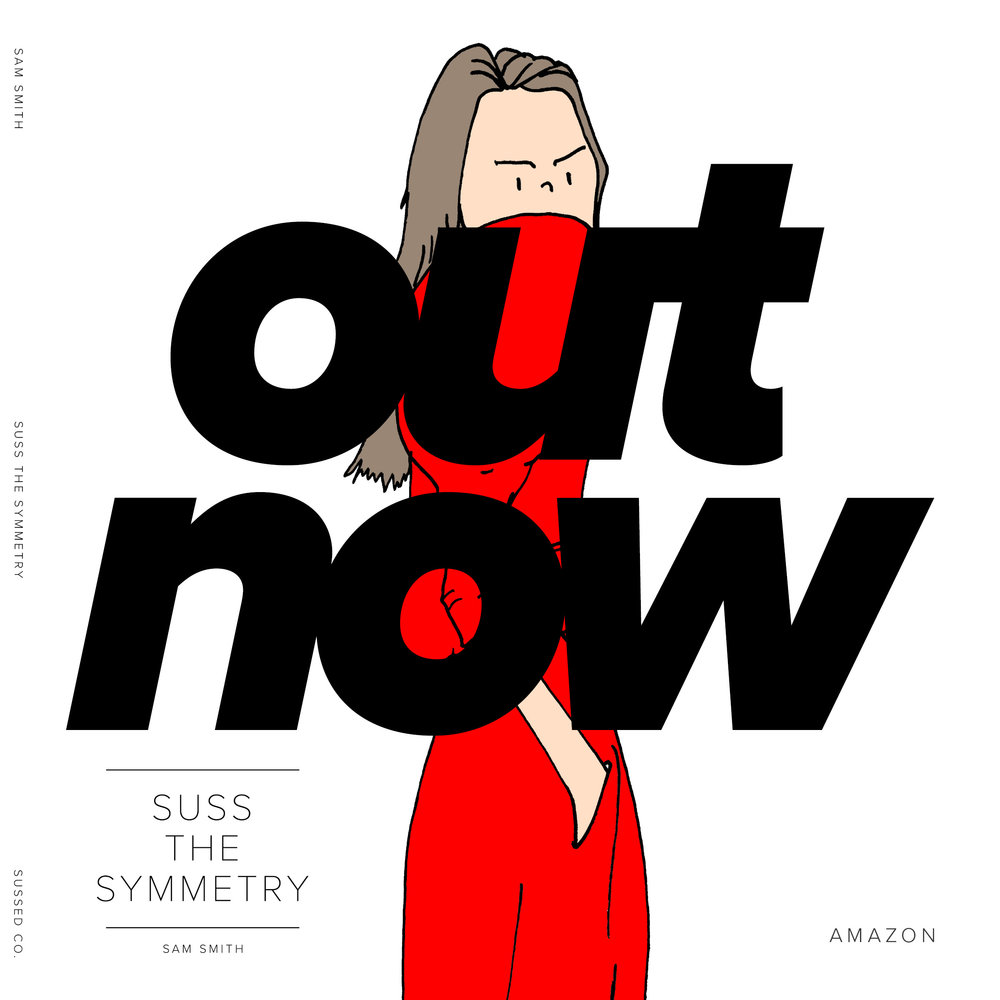 suss the symmetry out now.jpg
