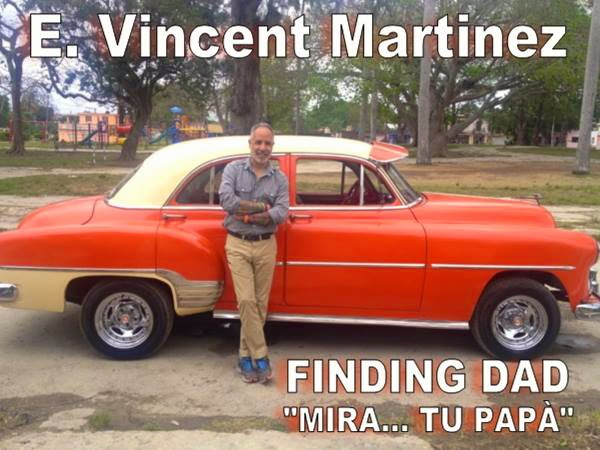 "E. Vincent Martinez ""finding Dad"""