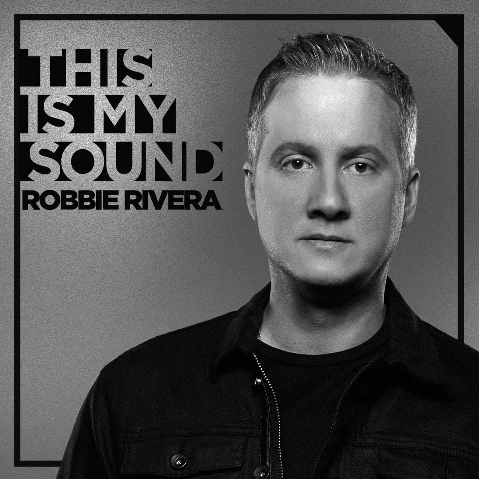 robbie rivera this is my sound