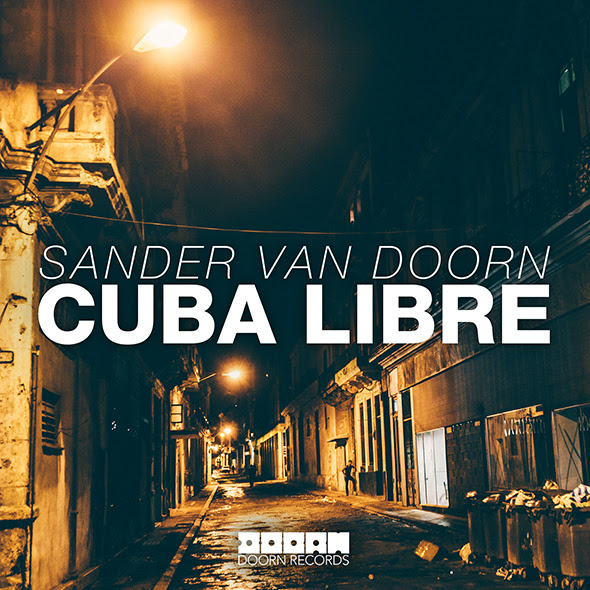 cuba libre sander van doorn