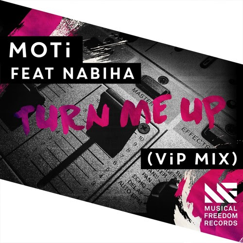 motto turn me up featuring naiba vip mix