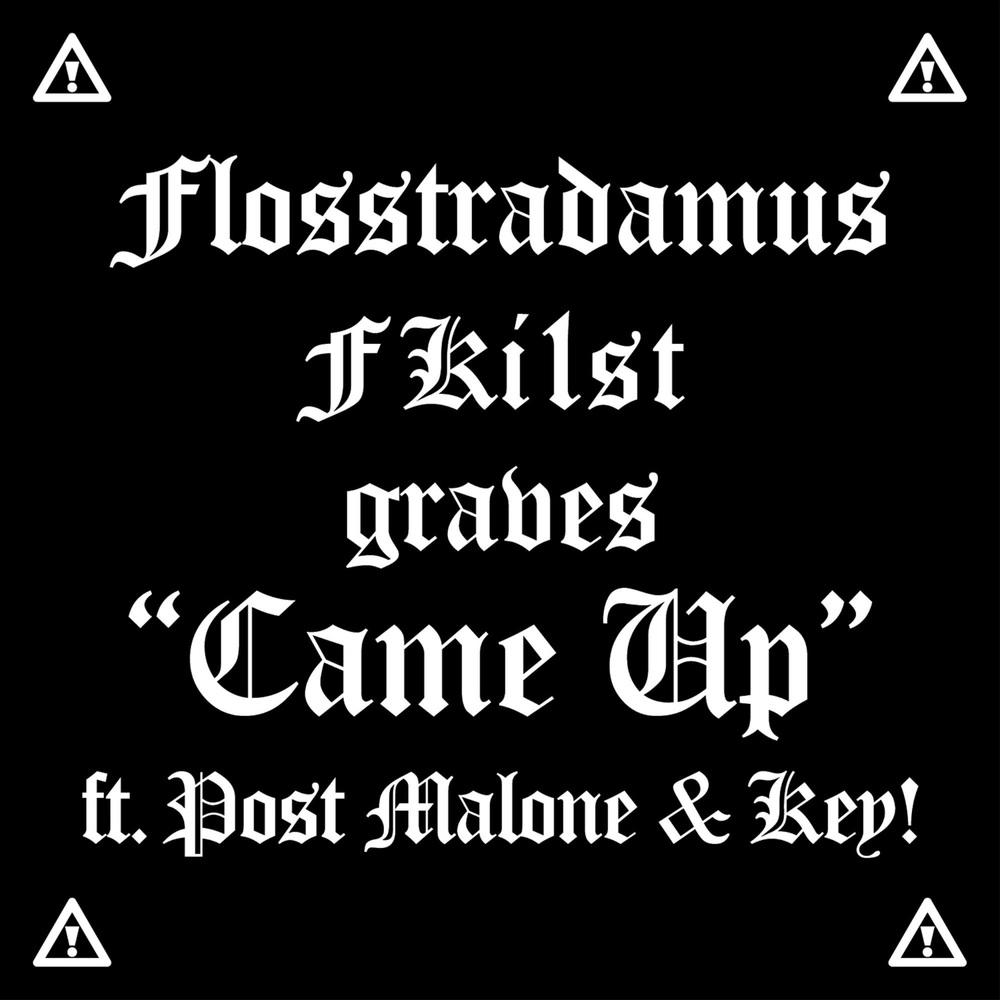 flosstradamus post malone