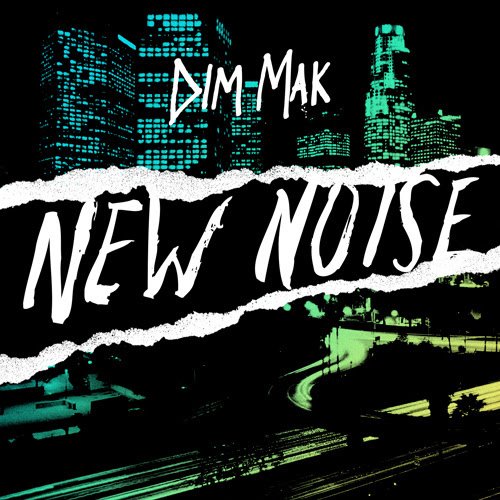 dim mak records new noise edm
