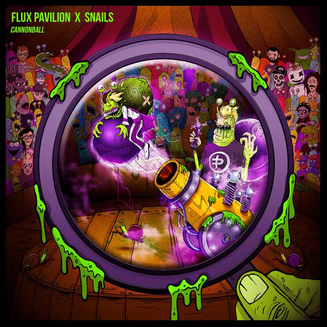flux pavilion and snails cannonball