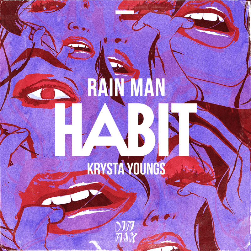 rain man habit edm