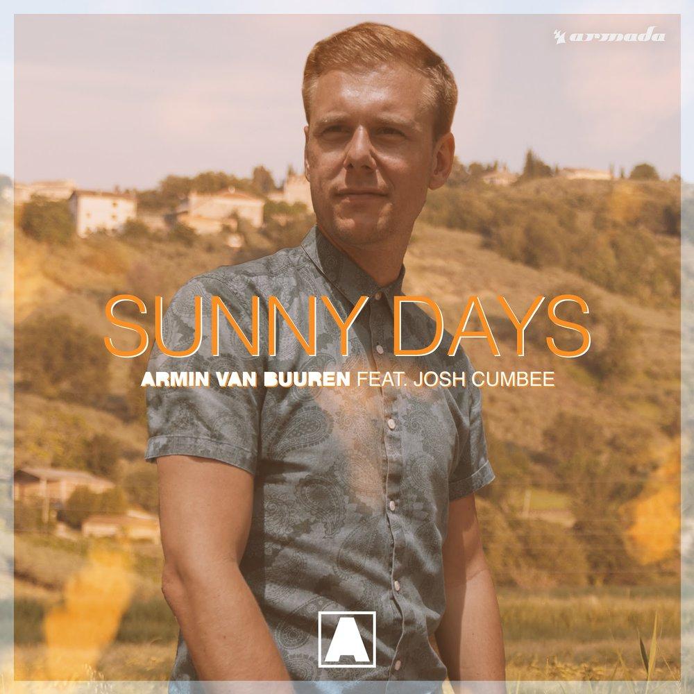 ARMIN VAN BUUREN LAUNCHES SUMMER ANTHEM 'SUNNY DAYS' (FEAT. JOSH CUMBEE)AND MUSIC VIDEO -