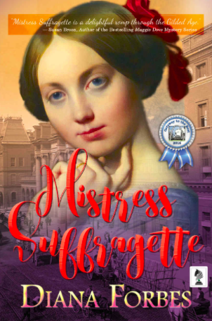 Mistress Suffragette: Exclusive Interview with Author Diana Forbes
