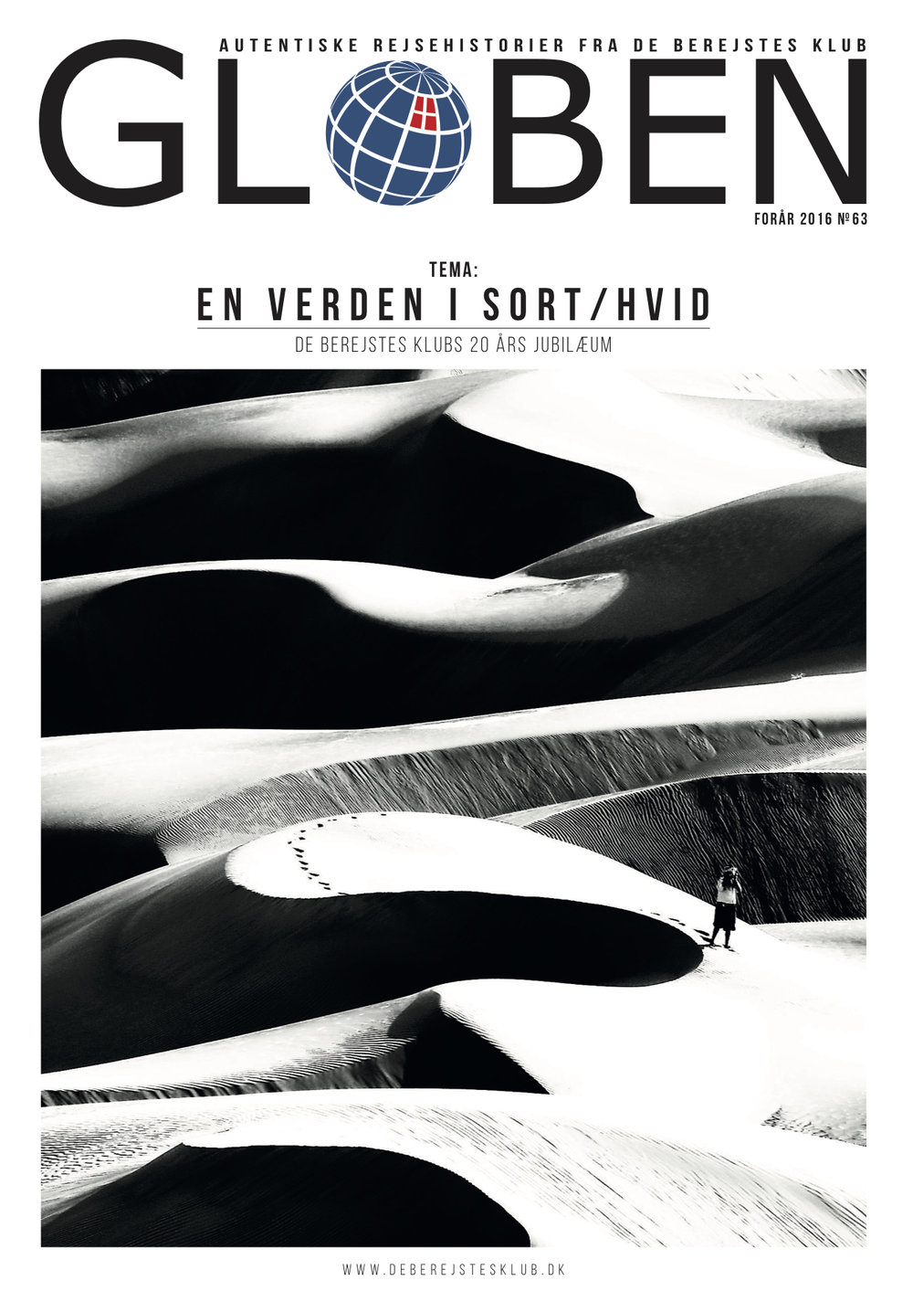 "Issue 63: En Verden i Sort/Hvid   The 20th Anniversary issue is designed in a special matte paper and the whole issue is in black and white to fit the theme ""A World in Black & White."" Download the issue from this  link ."
