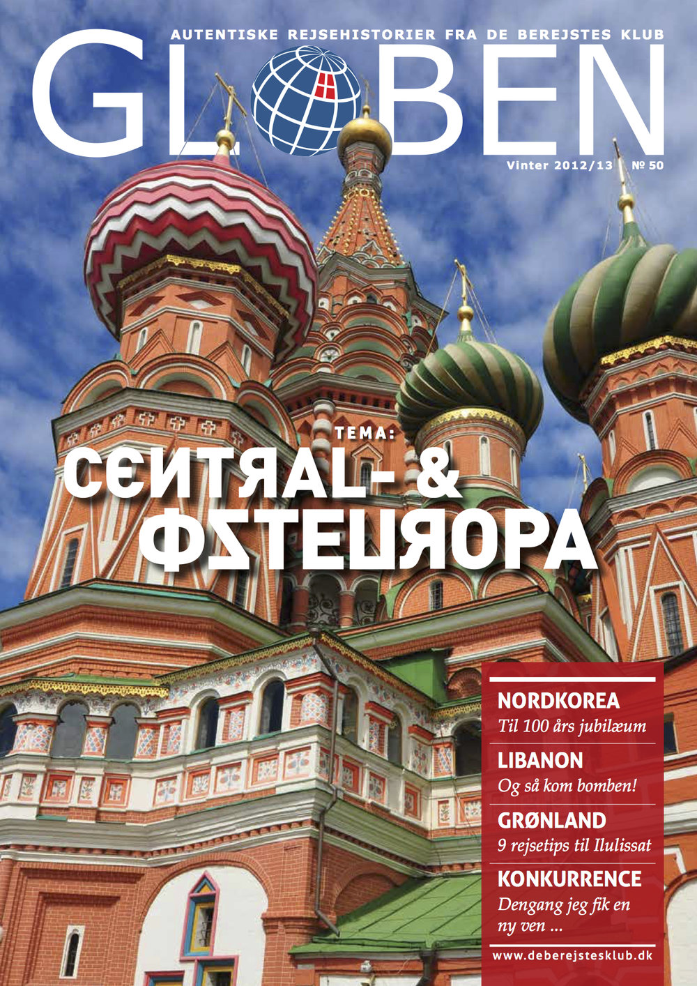 Issue 50: Central- & Østeuropa   My  first issue  I designed has stories on Central and East Europe, from Ukraine, Albania, Poland, Russia, Serbia, Lithuania, Austria, Slovakia, Slovenia, among others. The layout is redesigned and typography reviewed to make a transition towards a more consistent look throughout.