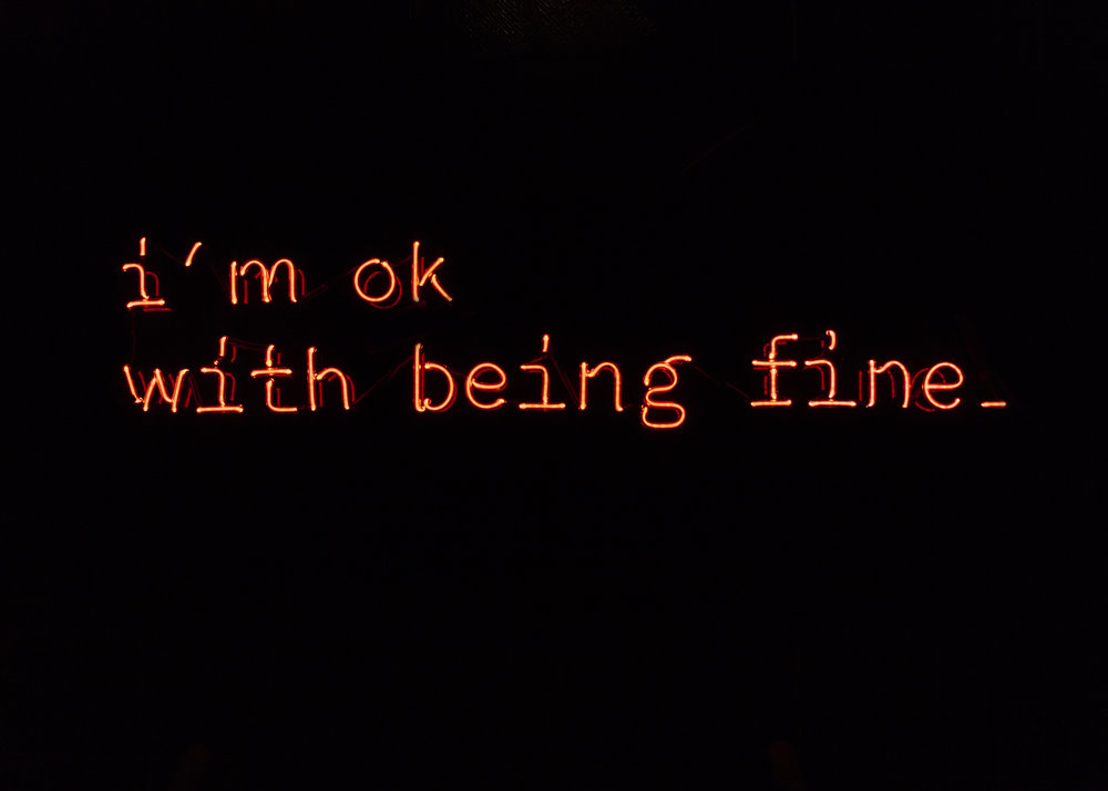 i'm ok with being fine.jpg