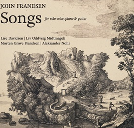 Songs by John Frandsen - 2016  With a.o countertenor Morten Grove Frandsen. Soprano Lise Davidsen and Liv Oddveig Midtmagelig.