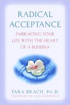 Radical Acceptance  does not mean self-indulgence or passivity. Instead it empowers genuine change: healing fear and shame and helping to build loving, authentic relationships. When we stop being at war with ourselves, we are free to live fully every precious moment of our lives.